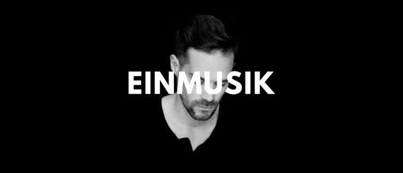 مروری بر زندگی : Einmusik